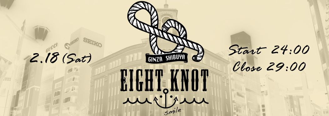 EIGHT KNOT